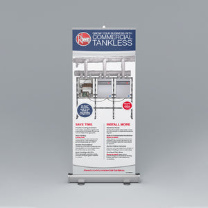Commercial Tankless Roll-Up Banner