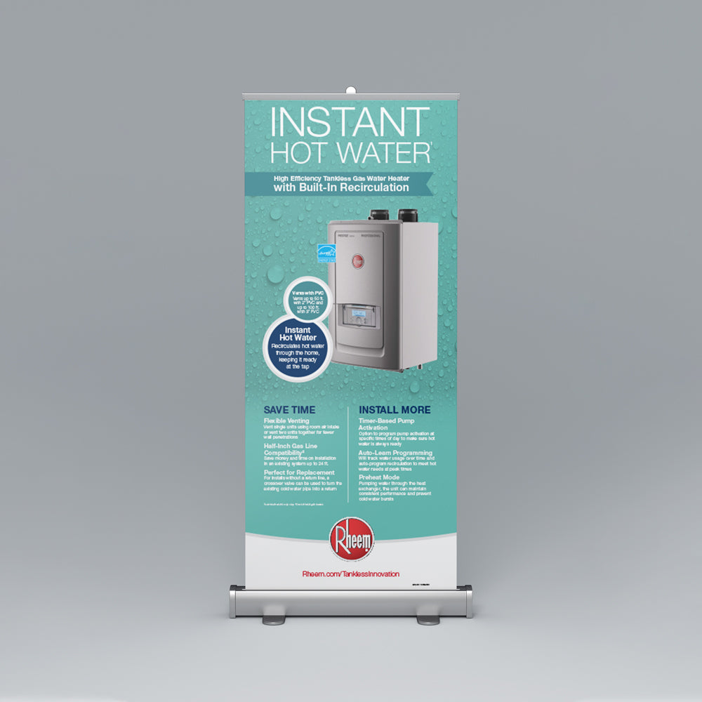 High Efficiency Gas Tankless Recirculation Roll-Up Banner