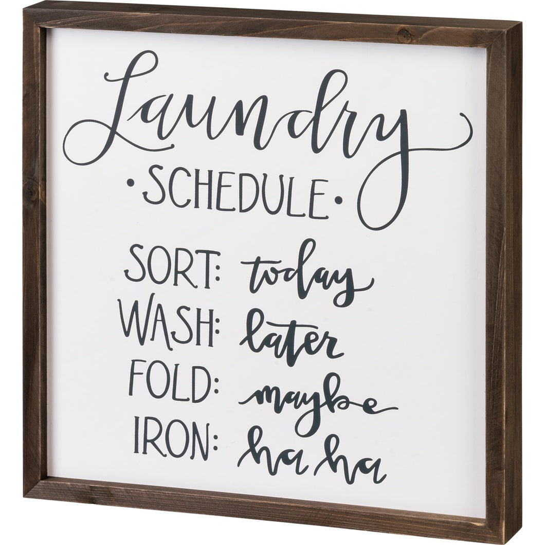 Laundry Schedule Inset Box Sign
