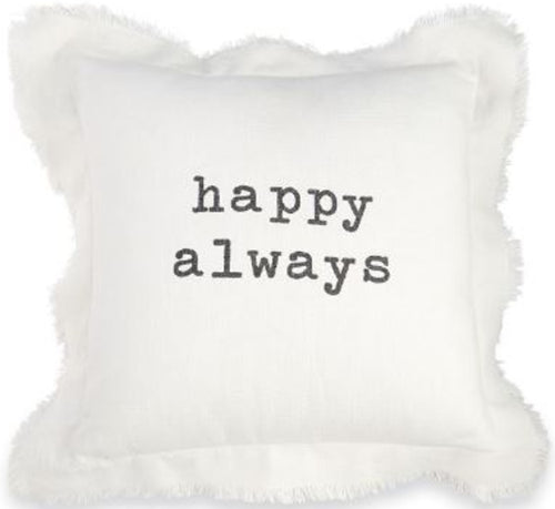 Happy Always Pillow