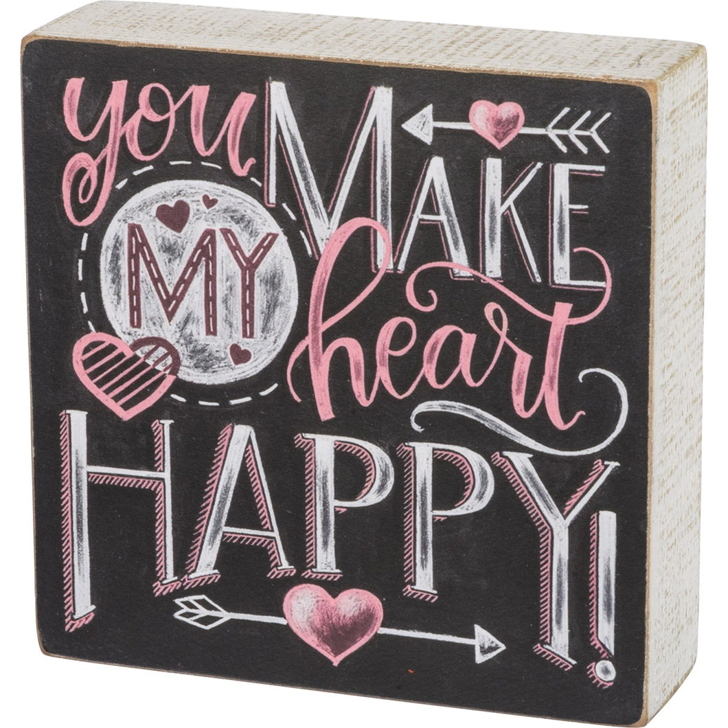 Chalk Sign - You Make My Heart Happy