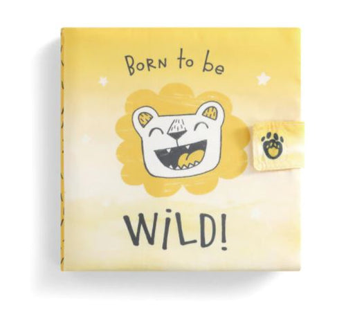 Born to be Wild! Soft Book