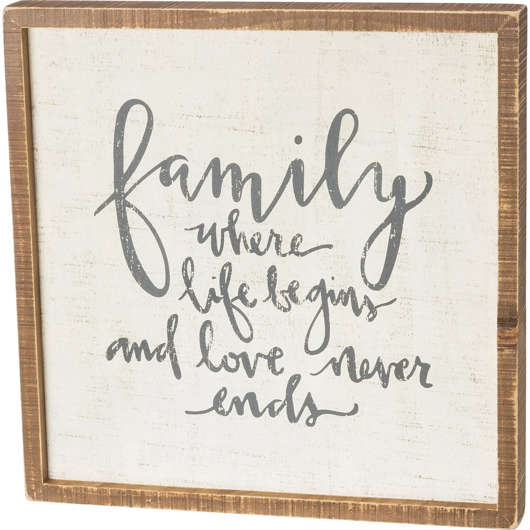 Family Where Life Begins And Love Box Sign