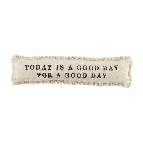 Good Day Skinny Pillow