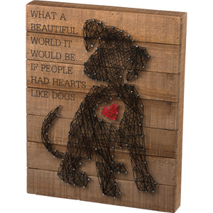 If People Had Hearts Like Dogs String Art