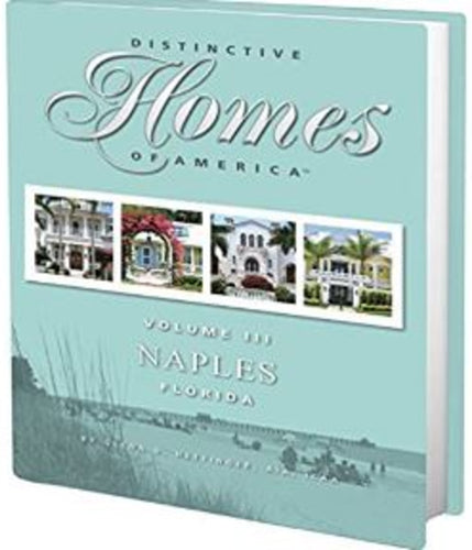 Distinctive Homes: Naples, Florida