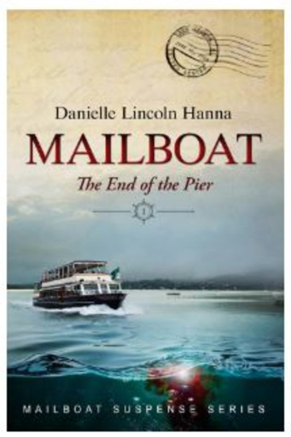 Mailboat Book One: The End Of The Pier