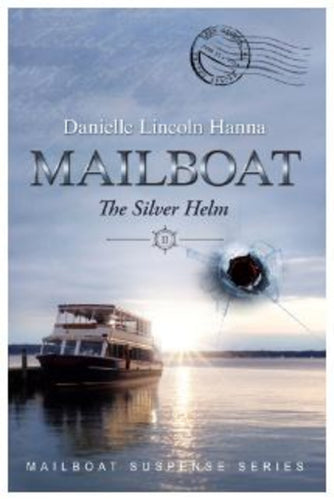 Mailboat Book Two: The Silver Helm