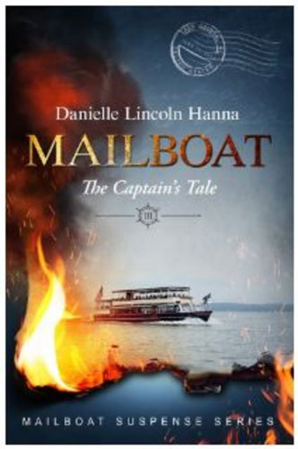 Mailboat Book Three: The Captain's Tale