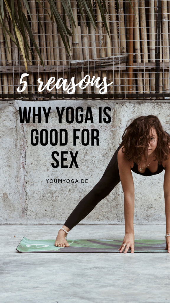 5 reason why Yoga is good for Sex