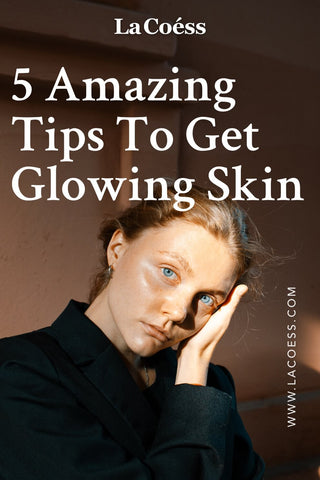 5 Amazing Tips To Get Glowing Skin