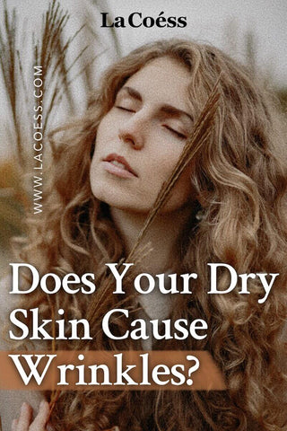 Does Your Dry Skin Cause Wrinkles?