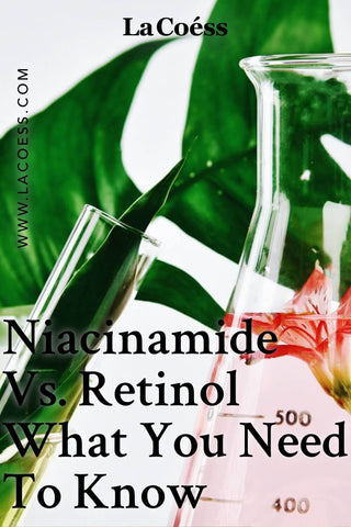 Niacinamide Vs. Retinol What You Need To Know