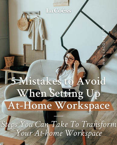 5 Mistakes to Avoid When Setting Up At-Home Workspace