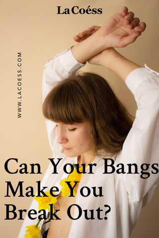 Can Bangs Make You Break Out?
