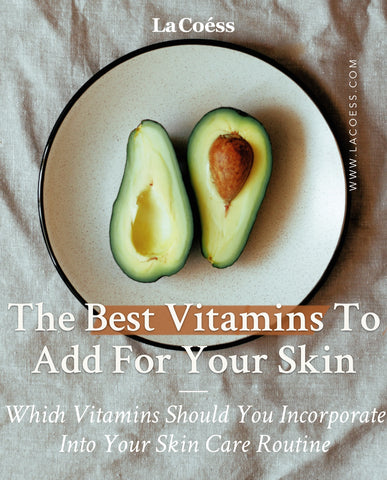 The Best Vitamins To Add For Your Skin