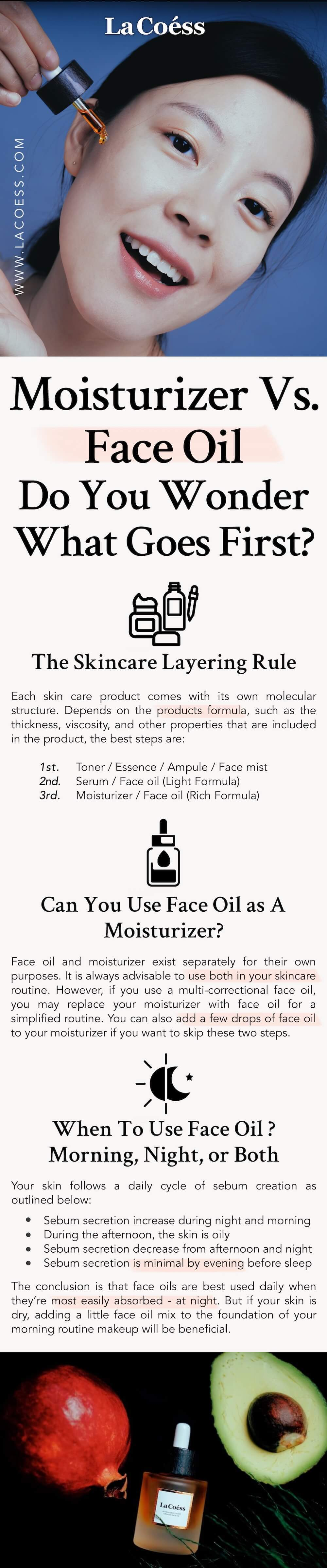 Moisturizer Vs. Face Oil, Do You Wonder What Goes First?