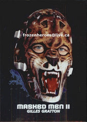2001-02 Between the Pipes Masks #11 Gilles Gratton