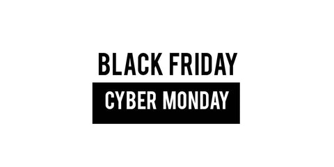 Black Friday - Cyber Monday 2019