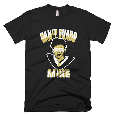 Can't Guard MIKE Unisex T-Shirt - NOLA T-shirt, New Orleans T-shirt