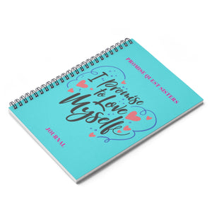 I PROMISE TO LOVE MYSELF Spiral Notebook - Ruled Line