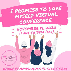 I Promise to Love Myself Virtual Conference