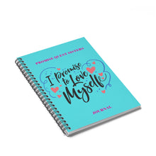 Load image into Gallery viewer, I PROMISE TO LOVE MYSELF Spiral Notebook - Ruled Line