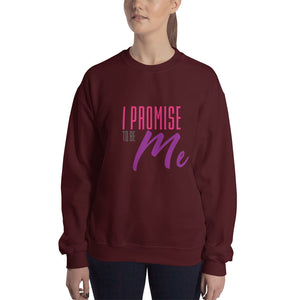 I PROMISE TO BE ME™ Sweatshirt