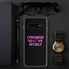 "Load image into Gallery viewer, ""I Promise to Love Myself"" Samsung Phone Case"
