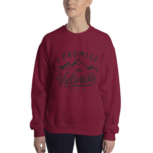 I PROMISE TO BE VICTORIOUS™Sweatshirt