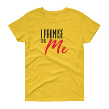 Load image into Gallery viewer, Women's I PROMISE TO BE ME Black and red lettering short sleeve t-shirt