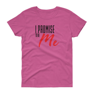 Women's I PROMISE TO BE ME Black and red lettering short sleeve t-shirt