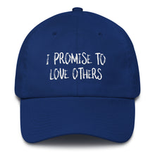 Load image into Gallery viewer, I PROMISE TO LOVE OTHERS Cotton Cap