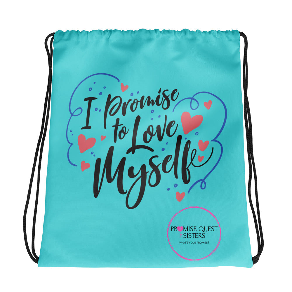 I Promise to Love Myself, Promise Quest Sisters Drawstring bag