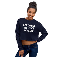 "Load image into Gallery viewer, ""I Promise to Love Myself""  Women's Fleece Crop Sweatshirt"