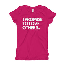 Load image into Gallery viewer, Girl's Slim & Fitted, I Promise to Love Others T-Shirt