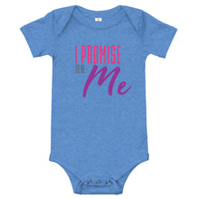 Load image into Gallery viewer, I Promise To Be Me Infant Bodysuit/Onesie