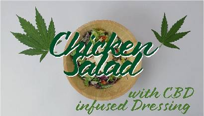 Wild Recipes - Chicken Salad with CBD infused dressing