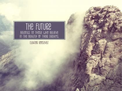The Future - Motivational/Inspirational Wallpaper (Downloadable JPEG)