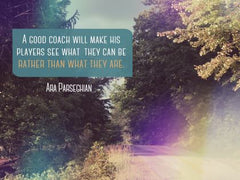A Good Coach - Motivational/Inspirational Wallpaper (Downloadable JPEG)