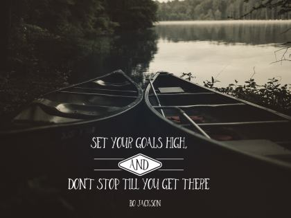 Set Your Goals High - Motivational/Inspirational Wallpaper (Downloadable JPEG)