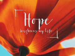 Hope - Motivational/Inspirational Wallpaper (Downloadable JPEG)