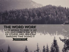 The Word Work - Motivational/Inspirational Wallpaper (Downloadable JPEG)