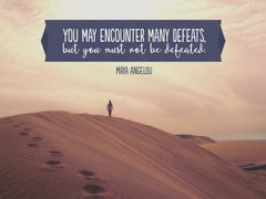 You May Encounter - Motivational/Inspirational Wallpaper (Downloadable JPEG)