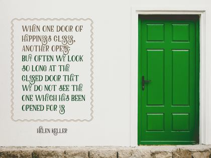 When One Door of Happiness Closes - Motivational/Inspirational Wallpaper (Downloadable JPEG)