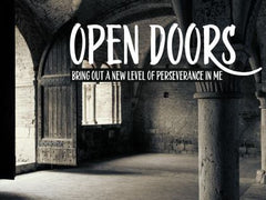 Open Doors - Motivational/Inspirational Wallpaper (Downloadable JPEG)