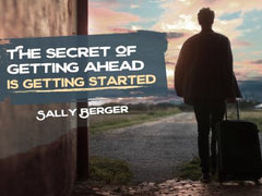 The Secret of Getting Ahead - Motivational/Inspirational Wallpaper (Downloadable JPEG)