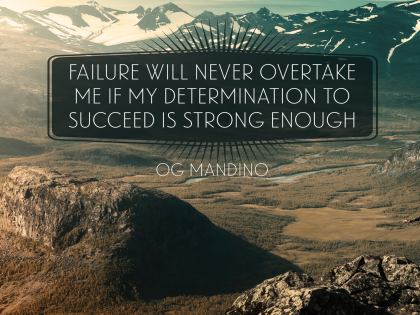 Failure Will Never Overtake - Motivational/Inspirational Wallpaper (Downloadable JPEG)