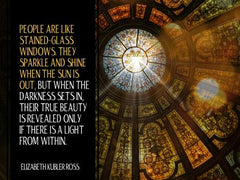 People Are like Stained Glass - Motivational/Inspirational Wallpaper (Downloadable JPEG)