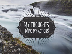 My Thoughts Drive My Actions - Motivational/Inspirational Wallpaper (Downloadable JPEG)